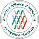 Accredited by the American Association of Museums